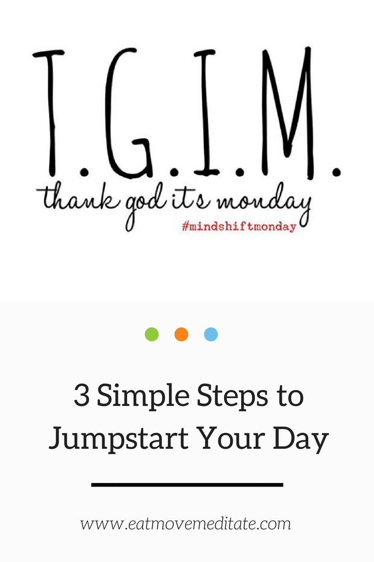 Mindshift Monday TGIM