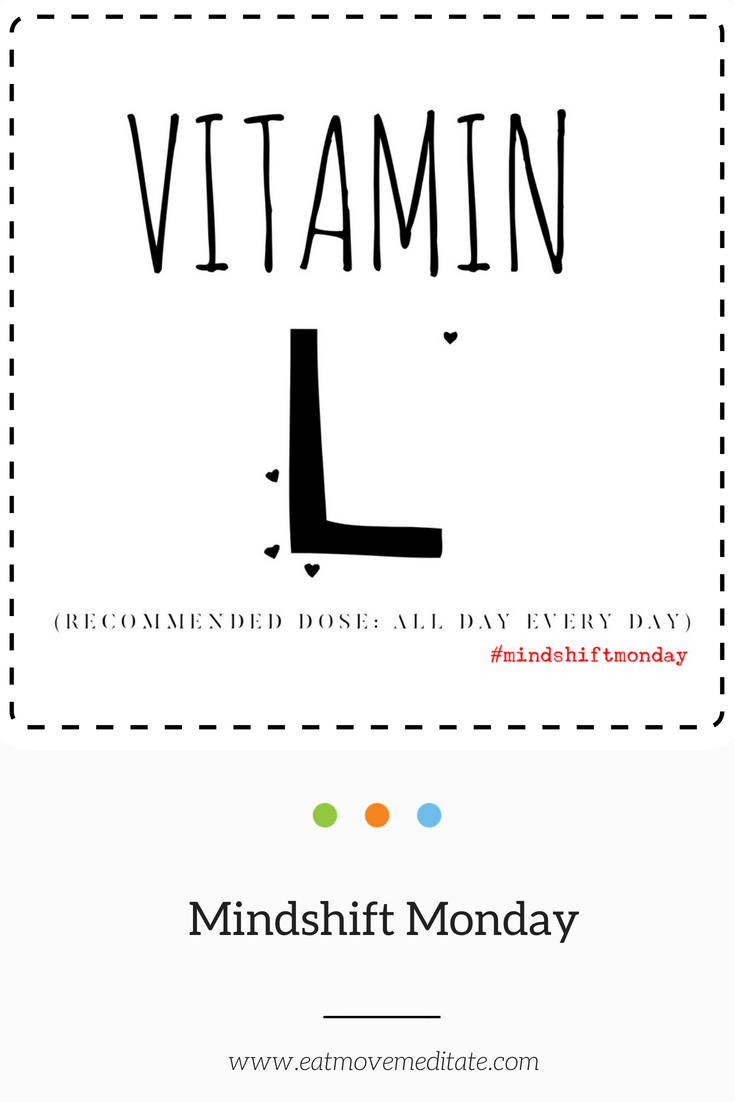 Are you getting your dose of Vitamin L?